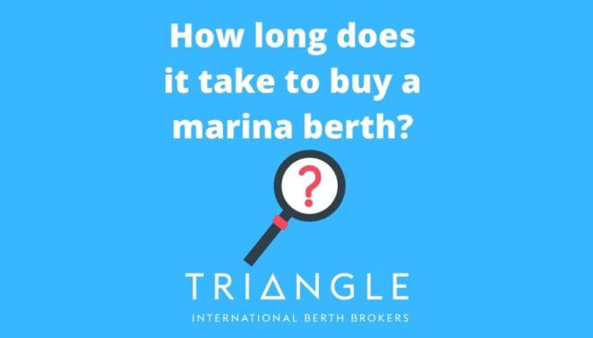 How long does it take to buy a marina berth